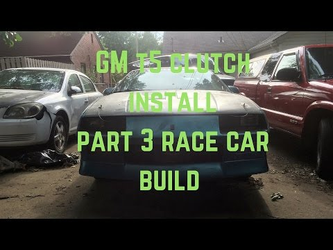 How to install a gm t5 clutch part 3 Race Car Build