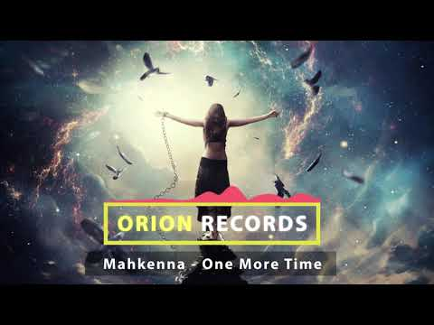 Mahkenna - One More Time