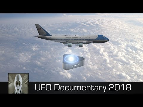 UFO Documentary February 2018