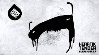 Heartik - Tender Surrender (Original Mix) [1605-165]