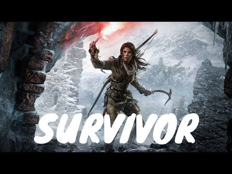 Tomb Raider - I'm A Survivor