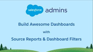 Build Awesome Dashboards with Master Source Reports & Dashboard Filters thumbnail