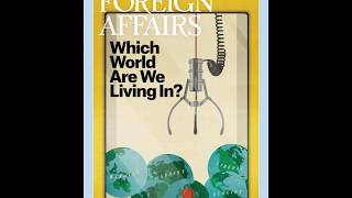 The July/August 2018 Issue of Foreign Affairs