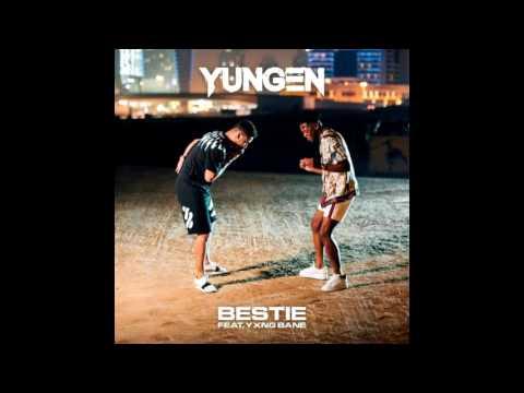 Yungen x Yxng Bane - Bestie