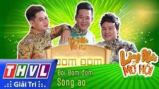 thvl l lang hai mo hoi - tap 5 song ao - doi dom dom