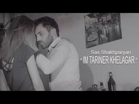 Sas Shakhparyan - //Im Tariner // Premiere  2019 Product By Karen Aslanyan