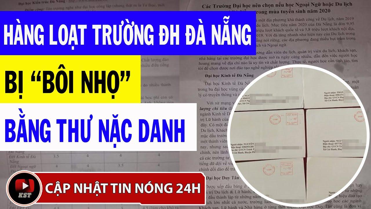 [TIN NÓNG] Hàng loạt trường đại học Đà Nẵng bị kẻ xấu bôi nhọ bằng thư nặc danh