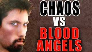 Chaos vs Blood Angels Warhammer 40k Battle Report - Banter Batrep Ep 104