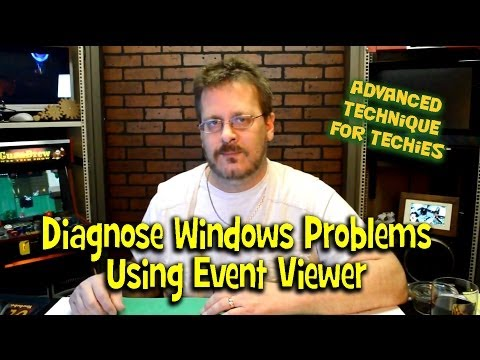 Diagnose Windows Problems Using The Event Viewer