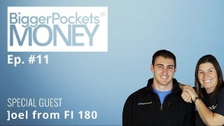Financial Freedom in Less Than Five Years with Joel from FI 180 | BP Money Podcast 11