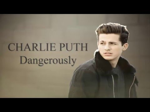 Image result for Charlie Puth - Dangerously