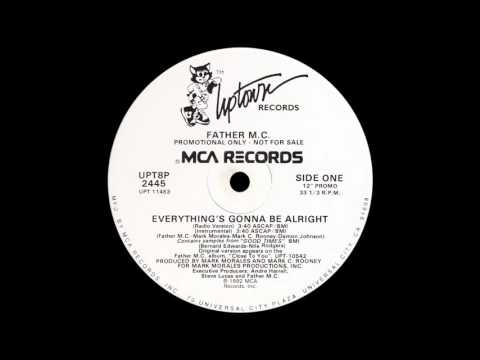 Father MC - Everything's Gonna Be Alright (Radio Version)