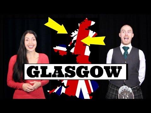 British (Scottish) Accents: GLASGOW / GLASWEGIAN