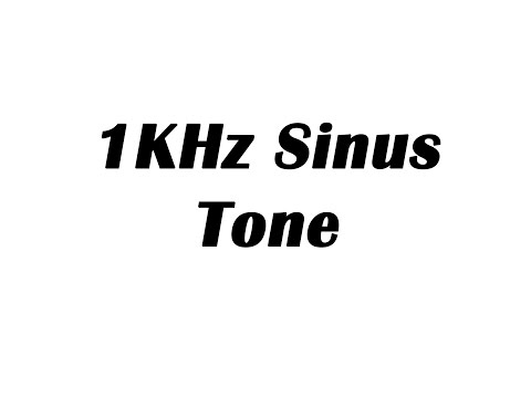 1KHz Sine Wave Test Tone (1 Hour)