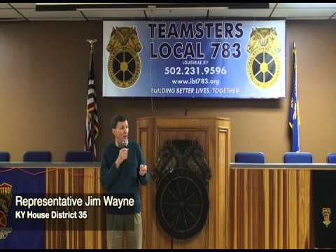 Stop the War On Workers! Representative Jim Wayne (Kentucky House District 35)