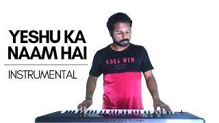 Yeshu Ka Naam Hai Instrumental