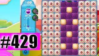 Candy Crush Soda Saga Level 429 NEW | Complete!