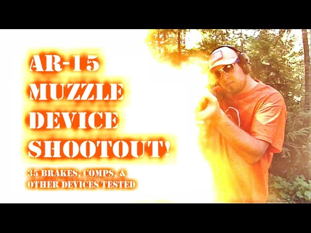 Gear Review: The Ultimate 5 56 Muzzle Device Shootout [VIDEO]
