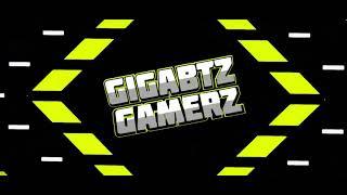 Intro for Gigabtz Gamerz + Link download