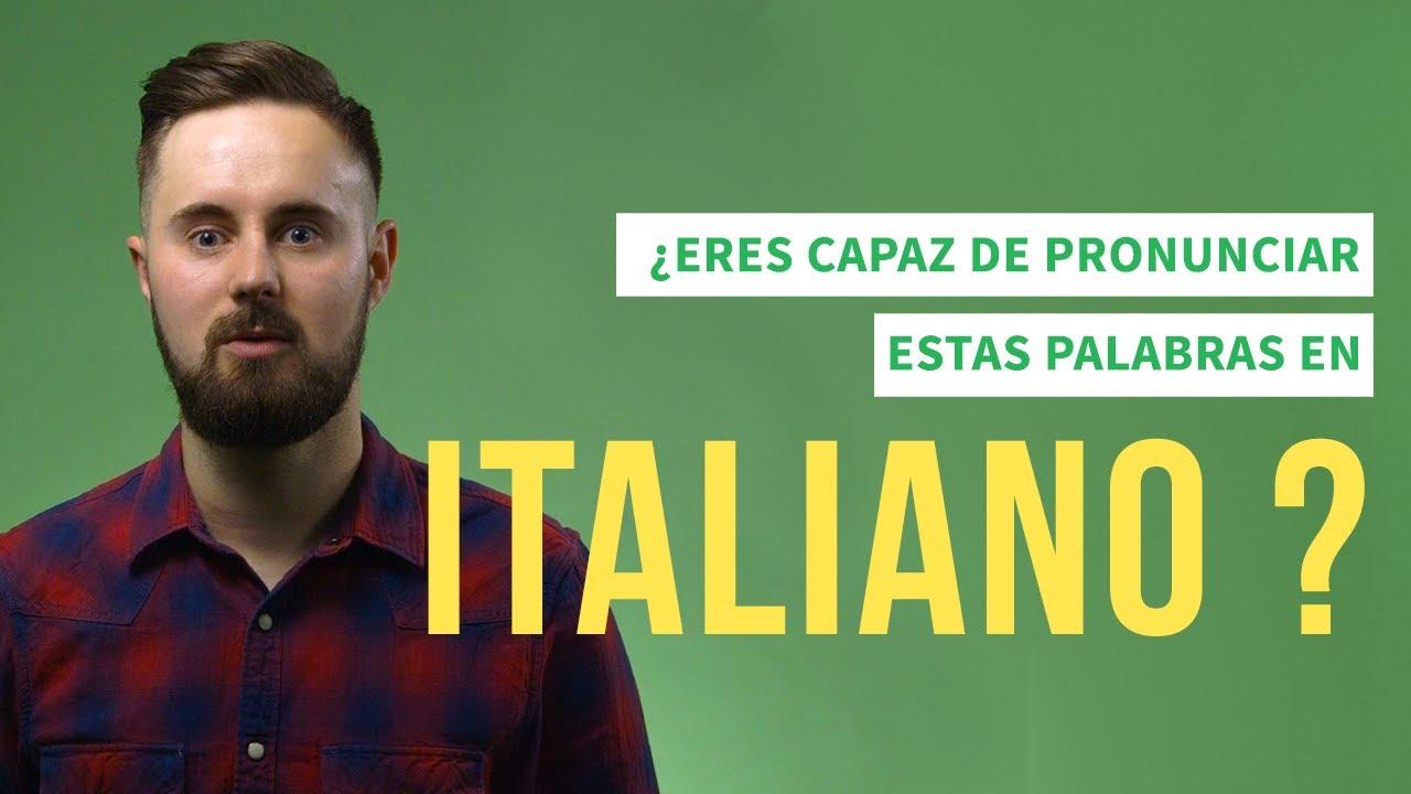 Eres Capaz De Pronunciar Estas 7 Palabras En Italiano Las Voces