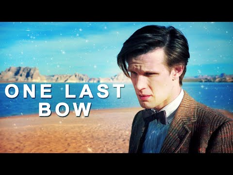 Eleventh Doctor  One Last Bow