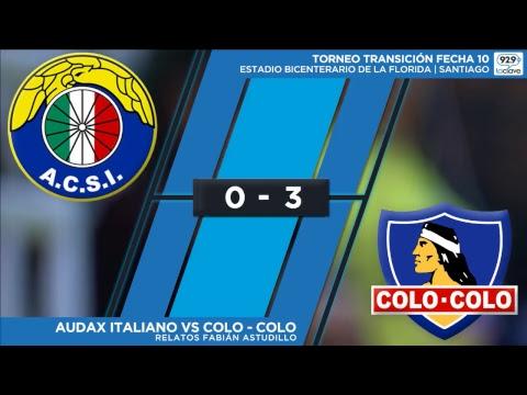 FECHA 10 | Audax Italiano vs Colo Colo - Relatos Fabian Astudillo #ConclaveDeportivo