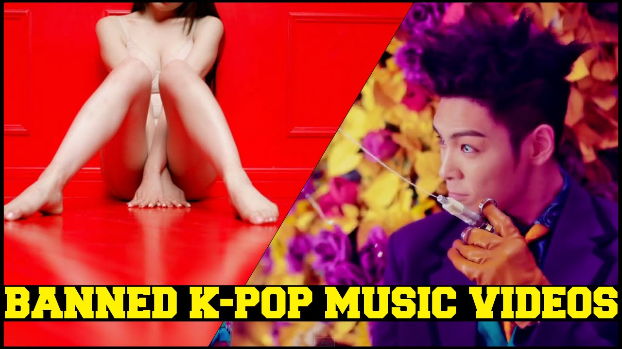 Banned K Pop Music Videos Sexy Bad Part 2 Youtube