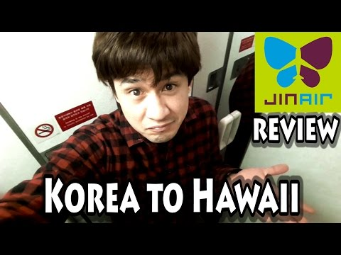 JIN AIR REVIEW: KOREA to HAWAII