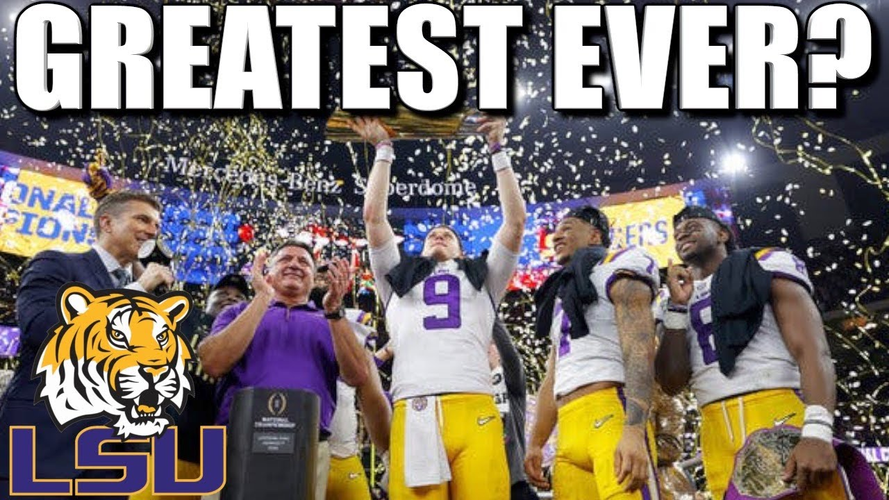 Was LSU the GREATEST College Football Team of ALL-TIME ...