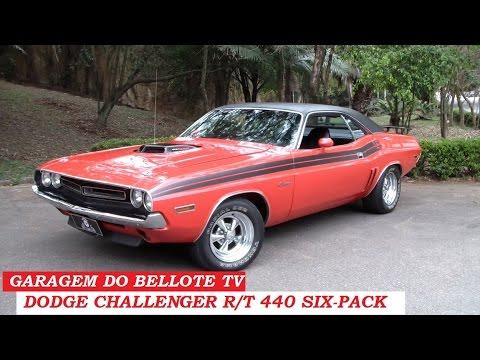 Garagem Do Bellote TV: Dodge Challenger R/T (440 V8, 6-pack, Câmbio Manual)