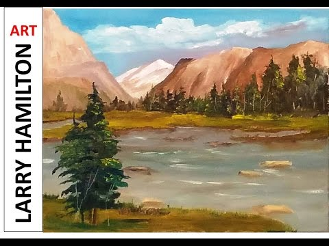 """Painting with Larry Hamilton Live #1706- Oil """"Mountain View"""" March 15, 2017"""