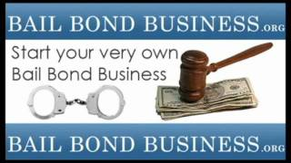 How to start a Bail Bond Business - How to Become a Bail Bondsman