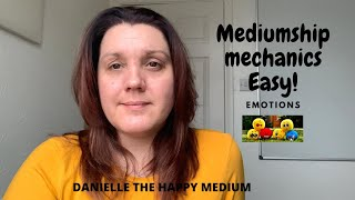 Emotional Intelligence-Mediumship Development & Mediumship Mechanics.