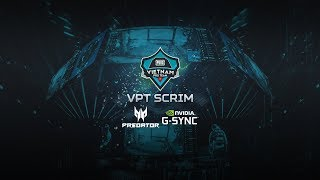 [Luyện tập] VPT SCRIM   - Number 1, Divine, Gamehome, DIC ... Caster: Galaxy - 16/01/2020