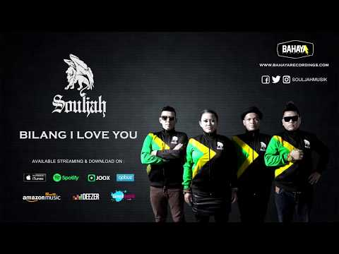 SOULJAH - Bilang I Love You (Official Audio)