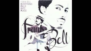 Frank Bell - Everything Falls Into Place (Album Preview)