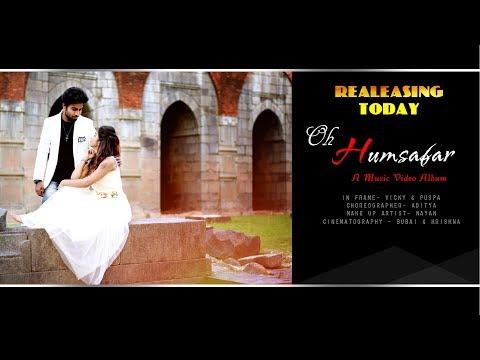 Oh humsafar Music Video, Song by- Neha Kakkar, Tony Kakkar