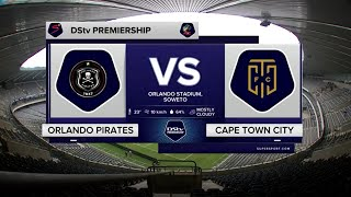 DStv Premiership | Orlando Pirates v Cape Town City | Highlights