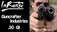 Guncrafter .50 GI Glock vs 1911