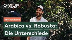 Arabica vs. Robusta – Was sind die Unterschiede?