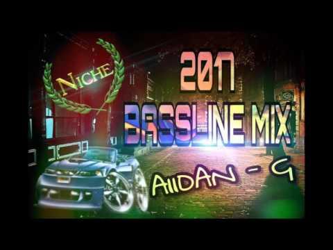 2017 BASSLINE/NICHE/SPEED GARAGE MIX