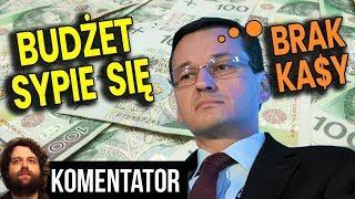 Budżet Się Sypie PIS OFICJALNIE Nie Ma Pieniędzy Które Założył Będą Nowe Podatki Analiza Komentator