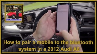 How to pair a mobile to the bluetooth system in a 2012 Audi A6