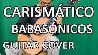 Carismático - Guitar Cover
