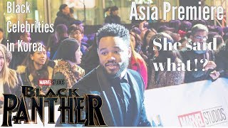 what really went down at the black panther movie asia premiere life in korea