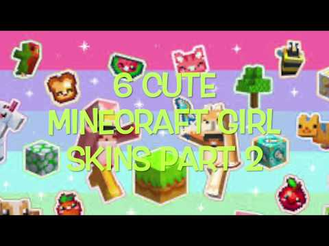 6 MINECRAFT GIRL SKINS PART 2!!