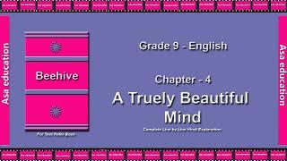 Ch 4 A Truely Beautiful Mind (English - Beehive, Grade 9, CBSE) The LandMark - Hindi Exp. Series