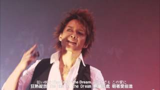 LUNA SEA LIVE TOUR 2012‐2013 The End of the Dream at 日本武道館 10....