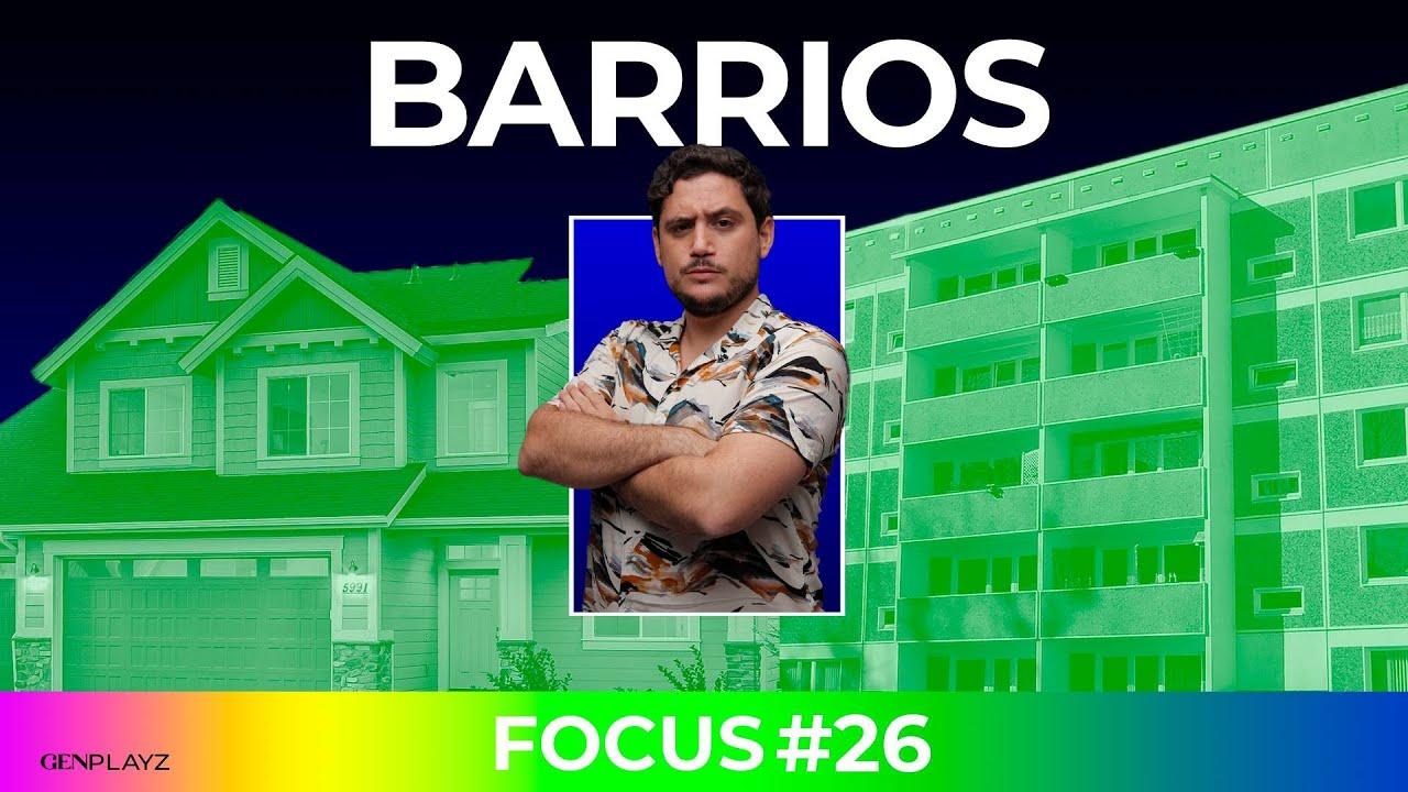 Focus Group: Ser de barrio | Gen Playz