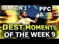 PFC FIFA 17 Best moments of the week 9